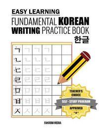 Easy Learning Fundamental Korean Writing Practice Book by Fandom Media