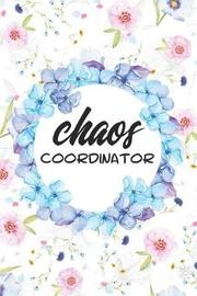 Chaos Coordinator by Emerald Notebooks