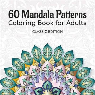 60 Mandala Patterns Coloring Book for Adults by STP Books Designs