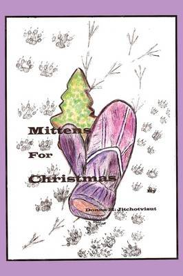 Mittens for Christmas by Donna M. Jitchotvisut image