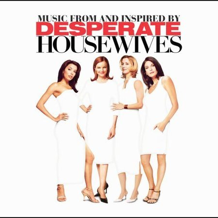Music From And Inspired By Desperate Housewives by Original TV Soundtrack