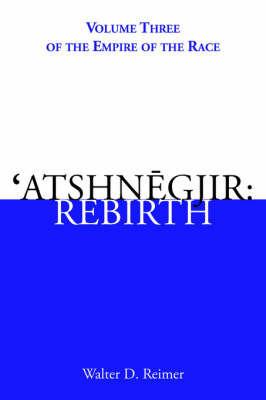 'Atshnegjir by Walter D. Reimer