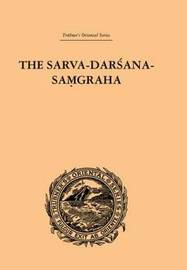 The Sarva-Darsana-Pamgraha by E.B. Cowell