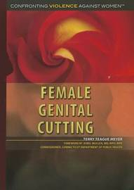 Female Genital Cutting by Terry Teague Meyer