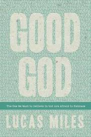 Good God by Lucas Miles