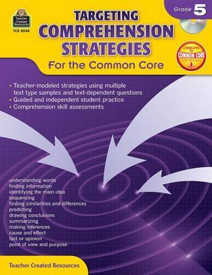 Targeting Comprehension Strategies for the Common Core: Grade 5 by Teacher Created Resources