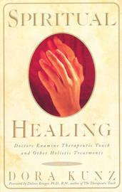 Spiritual Healing by Dora van Gelder Kunz image