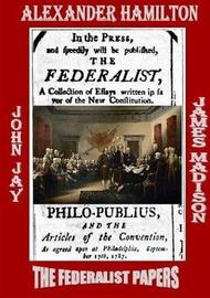 THE Federalist Papers by Alexander Hamilton image