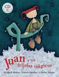 Juan y los Frijoles Magicos by Richard Walker