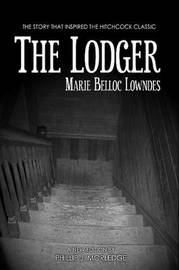 The Lodger by Phillip J Morledge