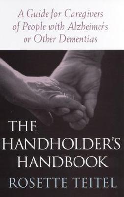 The Handholder's Handbook by Rosette Teitel
