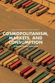 Cosmopolitanism, Markets, and Consumption