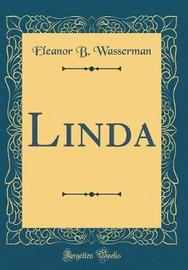 Linda (Classic Reprint) by Eleanor B Wasserman image