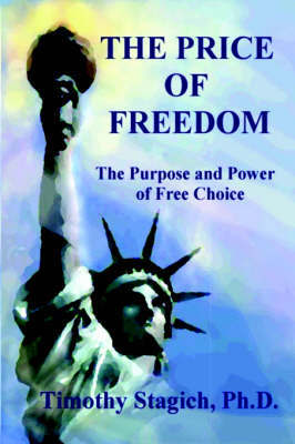 The Price of Freedom by Timothy Stagich image
