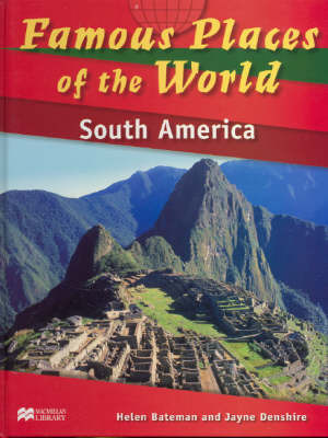 Famous Places of the World South America Macmillan Library by Helen Bateman image