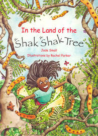 In the Land of the Shak Shak Tree by Jade Small image