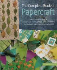 Complete Book of Papercraft by Lynne Gardner image