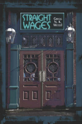 Straight Wages by Gregg N. K. Wetzel image