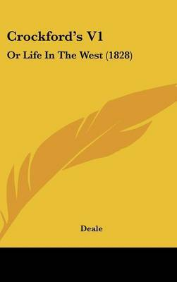 Crockford's V1: Or Life in the West (1828) by Deale image