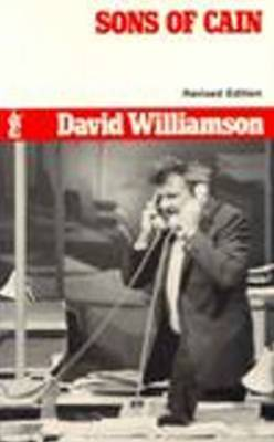 Sons of Cain by David Williamson