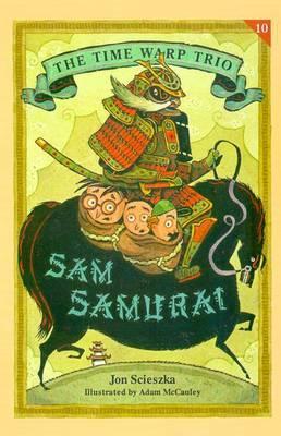 Sam Samurai by Jon Scieszka image