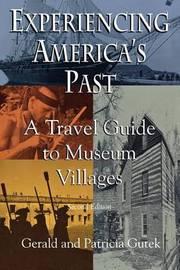 Experiencing America's Past by Gerald Lee Gutek