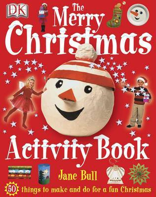The Merry Christmas Activity Book by Jane Bull image