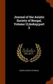 Journal of the Asiatic Society of Bengal, Volume 12, Part 2 image