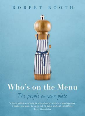 Who's on the Menu by Booth Robert