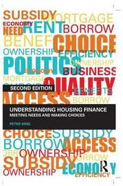 Understanding Housing Finance by Peter King