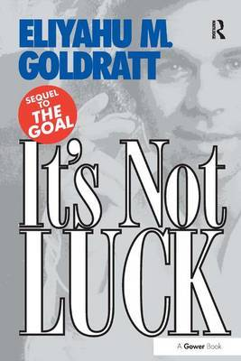It's Not Luck by Eliyahu M Goldratt image