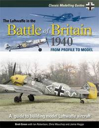 The Luftwaffe in the Battle of Britain 1940: v. 1 by Brett Green image