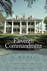 The Eleventh Commandment by Choles Meeks Phillips