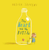 The Heart and the Bottle by Oliver Jeffers image