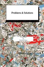 Problems and Solutions by Elizabeth Hayes