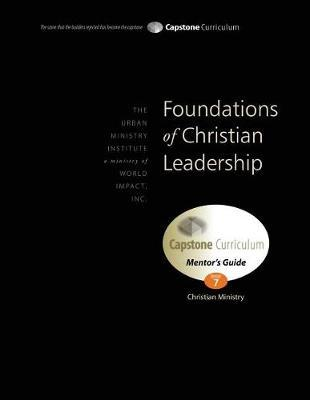 Foundations of Christian Leadership, Mentor's Guide by Don L Davis image