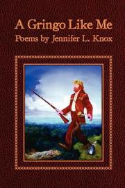 A Gringo Like Me by Jennifer L. Knox image