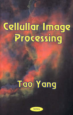 Cellular Image Processing by Tao Yang