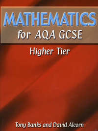 Mathematics for AQA GCSE HigherTier by Tony Banks image