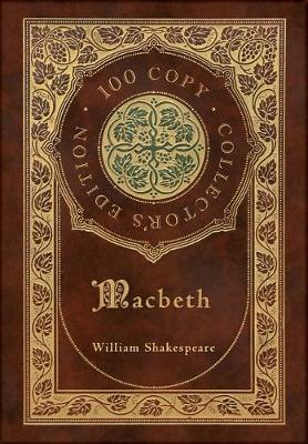 Macbeth (100 Copy Collector's Edition) by William Shakespeare