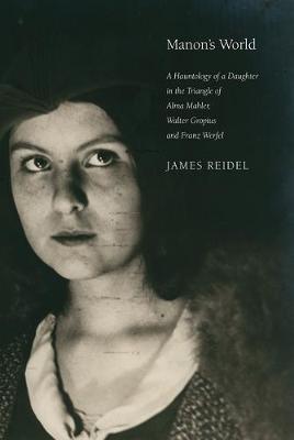 Manon's World by James Reidel