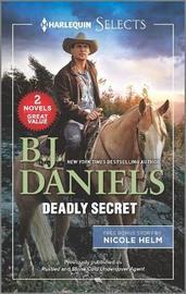 Deadly Secret by B.J. Daniels