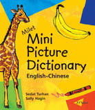 Milet Mini Picture Dictionary (Chinese-English): English-Chinese by Sedat Turhan