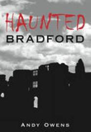 Haunted Bradford by Andy Owens image
