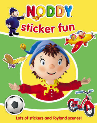 Noddy Sticker Fun by Enid Blyton