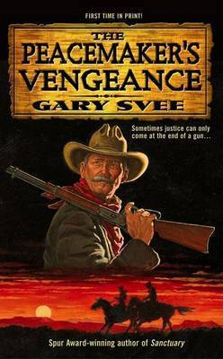 Peacemakers Vengeance by Svee Gary