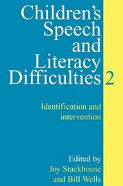 Children's Speech and Literacy Difficulties by Joy Stackhouse