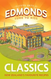 Edmonds Classics: NZ's Favourite Recipes by Goodman Fielder image