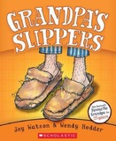Grandpa's Slippers by Joy Watson
