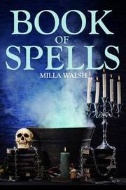 Book of Spells by Milla Walsh